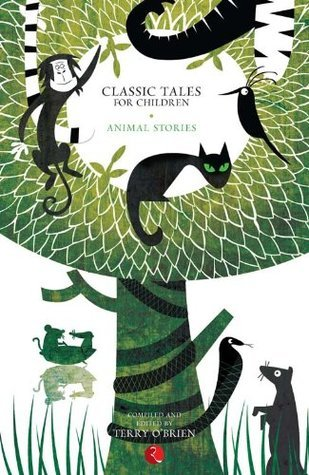 Classic Tales for Children Animal Stories Terry OBrien
