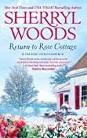 Return to Rose Cottage (The Rose Cottage Sisters #3-4)