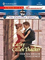 Her Bachelor Challenge (Mills & Boon American Romance) (The Deveraux Legacy - Book 1)