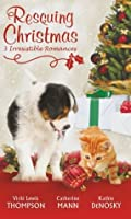 Rescuing Christmas (Mills & Boon Special Releases)