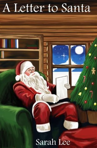 Letter to Santa  by  Sarah Lee