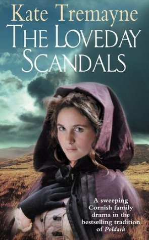 The Loveday Scandals (Loveday, #4)  by  Kate Tremayne