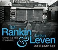 Jackie Leven Said: A Double CD Release Of Storytelling, Laughter And Music