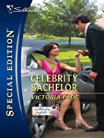 Celebrity Bachelor (Silhouette Special Edition)