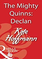 The Mighty Quinns: Declan (Mills & Boon Blaze)