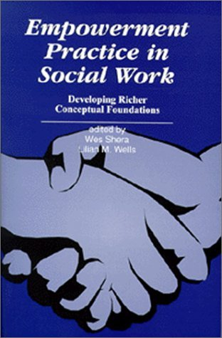 Empowerment Practice in Social Work Wes Shera