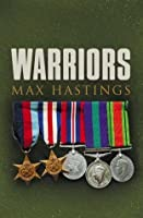 Warriors: Extraordinary Tales from the Battlefield: Exceptional Tales from the Battlefield