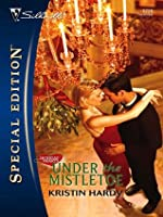 Under the Mistletoe (Silhouette Special Edition)