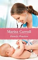 Family Practice (Mills & Boon Heartwarming)