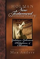 Holman New Testament Commentary - Galatians, Ephesians, Philippians, Colossians: 8