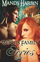Woods Family Series Book 1