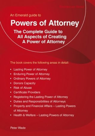 Emerald Guide to Powers of Attorney  by  Peter Wade