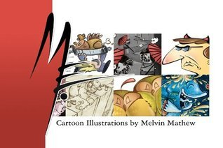 Me: Cartoon Illustrations  by  Melvin Mathew by Melvin Mathew