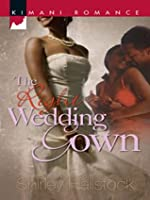The Right Wedding Gown (Kimani Romance)