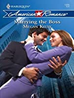 Marrying the Boss (Mills & Boon American Romance)