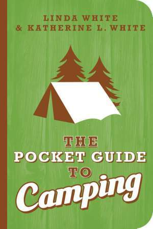 Pocket Guide to Camping  by  Katherine White
