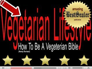 [SOLVED] Vegetarian Lifestyle: How To Be A Vegeterian Book  [Newly Revised Book] Abby Brooks