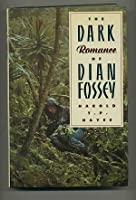 The Dark Romance Of Dian Fossey
