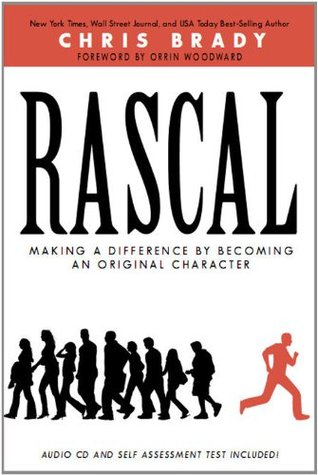Rascal: Making a Difference By Becoming an Original Character  by  Chris Brady