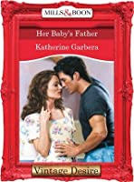 Her Baby's Father (Mills & Boon Desire) (The Baby Bank - Book 2)
