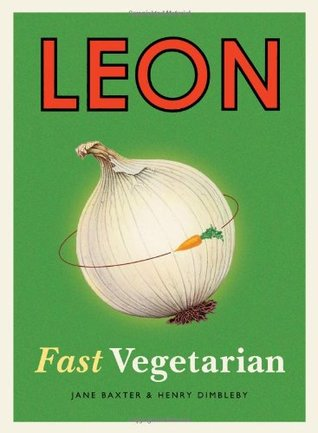 Leon Naturally Fast Food (Ibooks Author Edition)  by  Henry Dimbleby