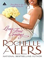Long Time Coming (Mills & Boon Kimani Arabesque) (Whitfield Brides - Book 1)