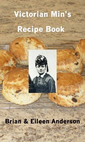 Victorian Mins Recipe Book  by  Brian Anderson