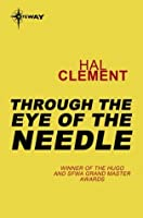 Through the Eye of a Needle (Needle, #2)