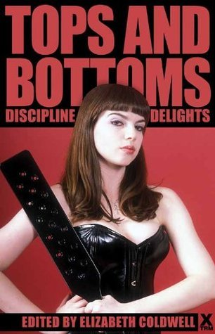 Tops and Bottoms: Discipline Delights  by  Kate Dominic