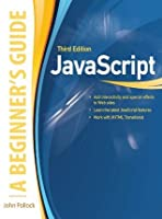JavaScript: A Beginner's Guide (Beginner's Guide)
