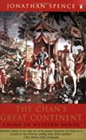 The Chan's Great Continent (Allen Lane History)