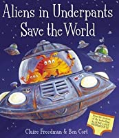 Aliens in Underpants Save the World (+ CD)
