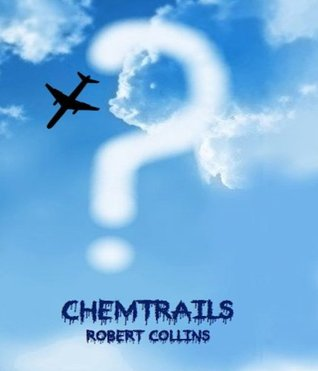 Chemtrails Robert Collins