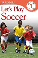 Let's Play Football (DK Readers Level 1)