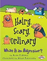 Hairy, Scary, Ordinary: What is an Adjective (Words are CATegorical)