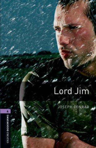 Lord Jim: 1400 Headwords (Oxford Bookworms Library)  by  Clare West
