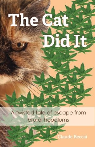 The Cat Did It  by  Claude Beccai