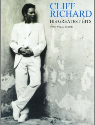 Cliff Richard: His Greatest Hits: (Piano, Vocal, Guitar)  by  Cliff Richard