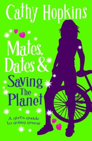Mates, Dates and Saving the Planet Cathy Hopkins