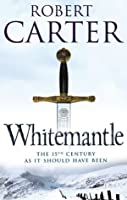 Whitemantle (Language of Stones Trilogy, #3)