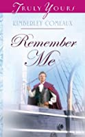 Remember Me (Truly Yours Digital Editions)