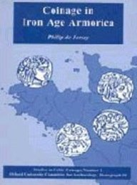 Coinage in Iron Age Armorica  by  Philip de Jersey