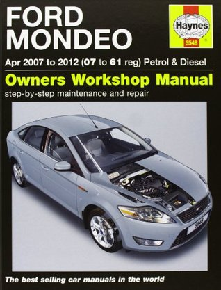 Ford Mondeo Petrol & Diesel (07-11) 07 to 11. John Mead  by  John S. Mead