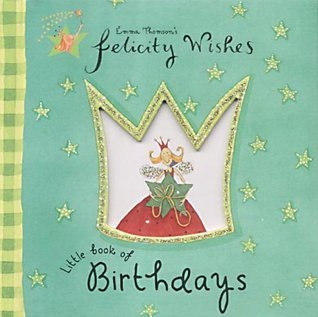 Little Book Of Birthdays  by  Emma Thomson