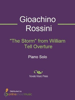 The Storm from William Tell Overture  by  Gioachino Rossini