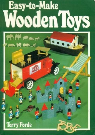 Easy-To-Make Wooden Toys Terry Forde