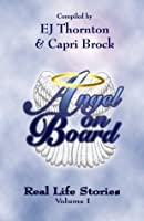 Angel on Board: Real Life Stories