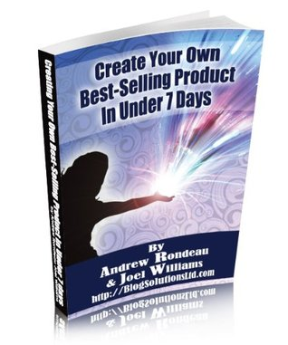Create Your Own Best-Selling Product In Under 7 Days Joel Williams
