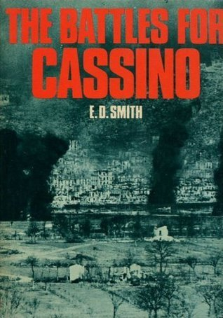 Battles For Cassino  by  E.D. Smith