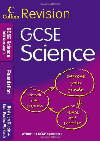 Gcse Science for OCR Gateway Science B: Revision Guide + Exam Practice Workbook. Foundation Collins Educational Core List